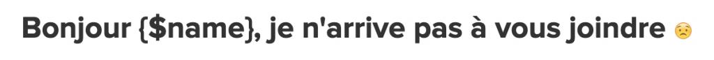Exemple d'une balise permettant d'intégrer une variable automatique dans un email marketing.